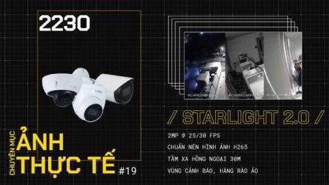 Hình ảnh thực tết Camera IP 2230 Thế Hệ STARLIGHT 2.0