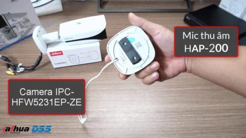 Video Hướng Dẫn Kết Nối Và Cài Đặt Mic Rời Với Camera Dahua IP
